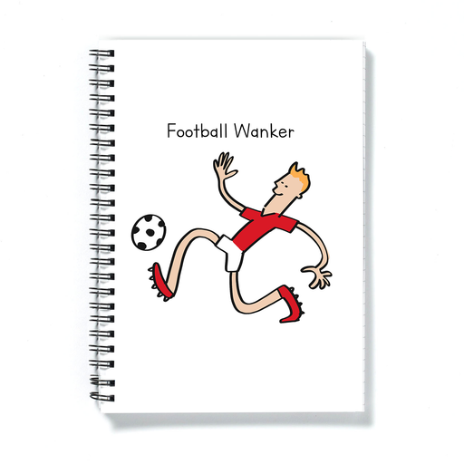 Football Wanker A5 Notebook | Rude Gift For Footballer, Football Player, Funny Football Notepad, FPL, Fantasy Football