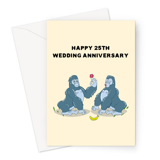 Happy 25th Wedding Anniversary Greeting Card | Funny Twenty Fifth Anniversary Card Husband Or Wife, Silver Anniversary, Married 25 Years, Silverback Gorillas