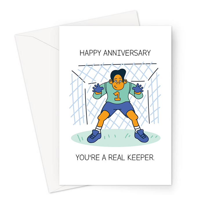 Happy Anniversary You're A Real Keeper. Greeting Card | Funny, Football Joke Anniversary Card For Goal Keeper, Footie, Premier League, FPL