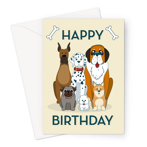 Happy Birthday Dogs Greeting Card | Happy Birthday Card For Dog Owner, Group Of Dogs Staring, Boxer, Dalmatian, Pug, St Bernard, Shiba Inu, Mini Poodle