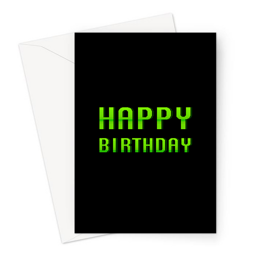 Happy Birthday Greeting Card | Pixel Font Gaming Birthday Card In Green For Gamer, Him, Her Gaming Obsessed