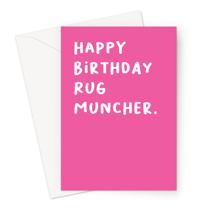 Happy Birthday Rug Muncher. Greeting Card | Rude, Funny Birthday Card For Lesbian, LGBTQ+, For Her