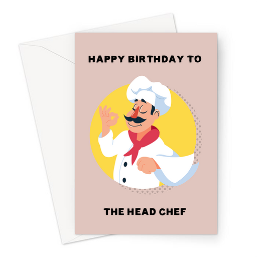 Happy Birthday To The Head Chef Greeting Card | Funny, Birthday Card For Partner, Husband, Wife, Boyfriend, Girlfriend, Cook, Man In Chef Uniform