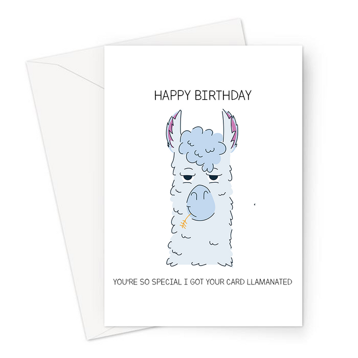 Happy Birthday You're So Special I Got Your Card Llamanated Greeting Card | Funny Llama Pun Birthday Card, Llama Chewing On A Piece Of Hay