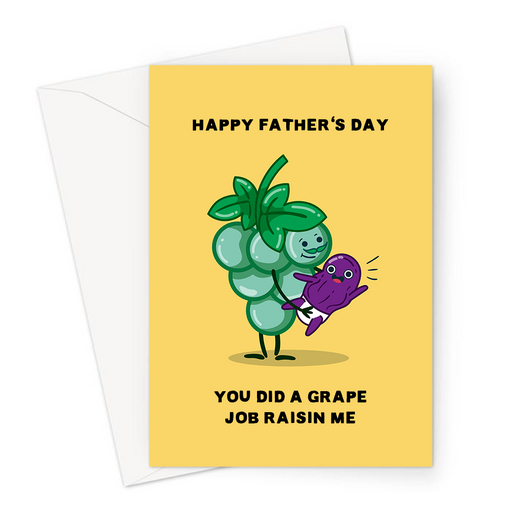 Happy Father's Day You Did A Grape Job Raisin Me Greeting Card | Funny Fruit Pun Father's Day Card For Dad, Father, Grape Dad With Happy Raisin Baby