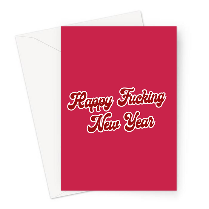 Happy Fucking New Year Greeting Card | Offensive New Year Card, Rude Happy New Year Card