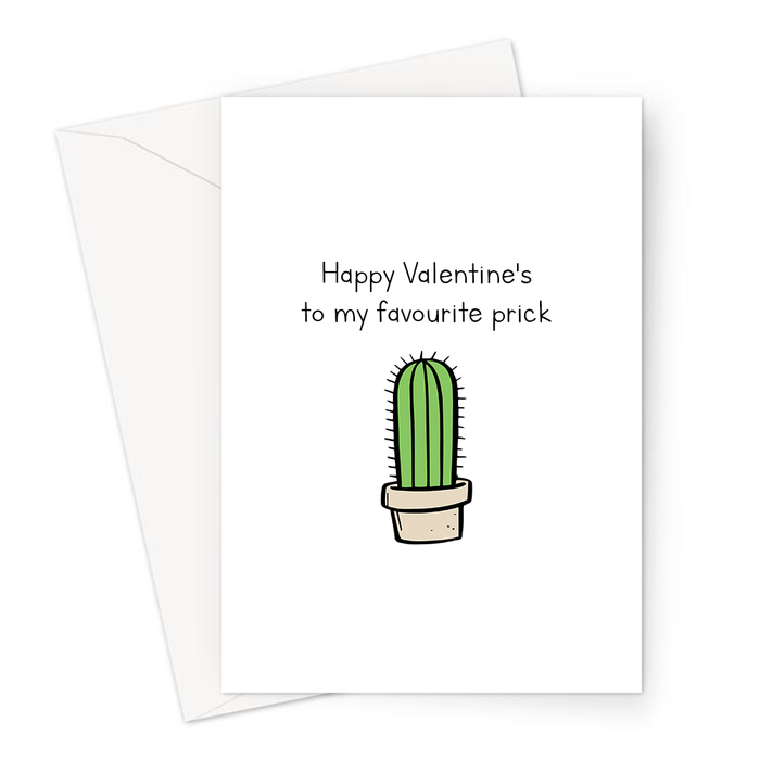 Happy Valentine's To My Favourite Prick Greeting Card | Rude, Funny Valentine's Card, For Him, For Her, Cactus Doodle, Cacti