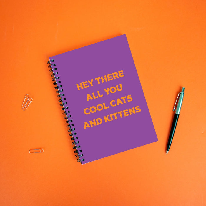 Hey There All You Cool Cats And Kittens A5 Notebook | Carole Baskin Notebook, Tiger King Notebook, Tiger King Gifts