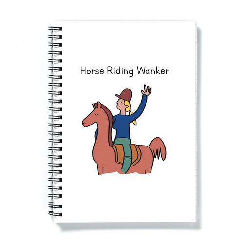 Horse Riding Wanker A5 Notebook | Lady Riding A Horse Journal, Horse Girl Diary, Gift For Female Horse Rider, Horse Lover, Jockey, Equestrian
