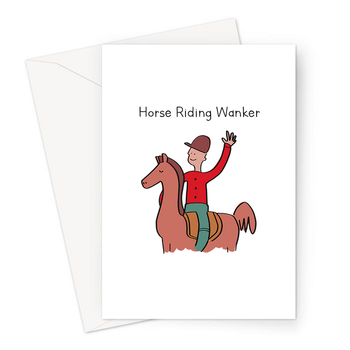 Horse Riding Wanker Greeting Card | Man Riding A Horse, Horse Boy, Male Horse Rider, Horse Lover, Jockey, Equestrian