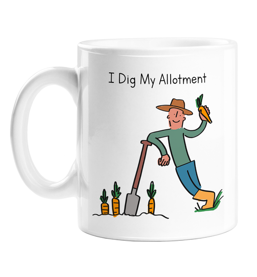 I Dig My Allotment Mug | Funny Dig Pun Gift For Gardener, Allotment Owner, Him, Husband, Boyfriend, Friend, Gardening Pun, I Love My Allotment Mug