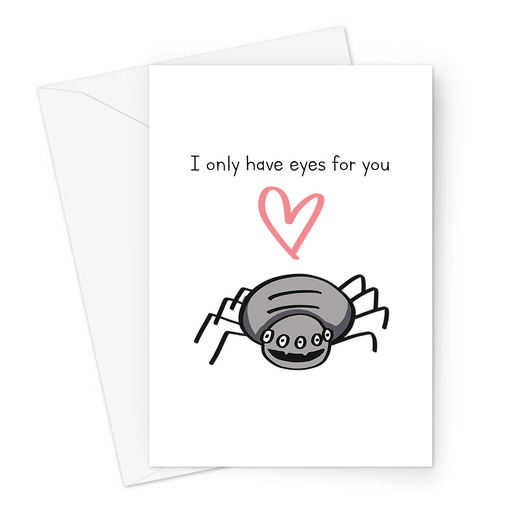 I Only Have Eyes For You Greeting Card | Funny Spider Joke Valentines Card, Cute, Pun Love Card, Spider With Six Eyes Doodle