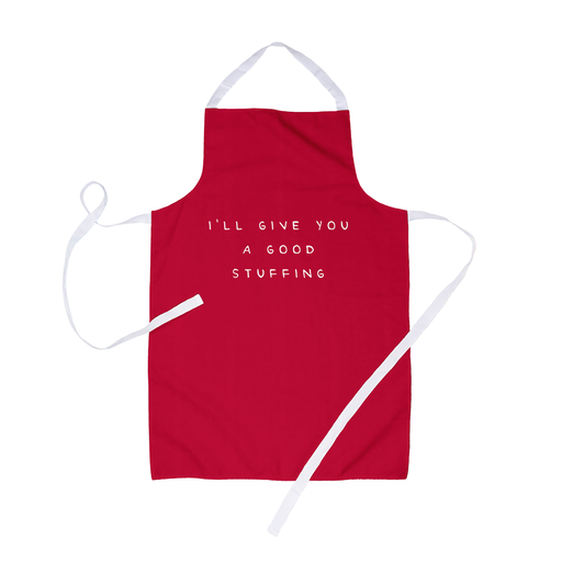 I'll Give You A Good Stuffing Apron | Funny, Deadpan Christmas Apron For Him, Stuffing Sex Joke