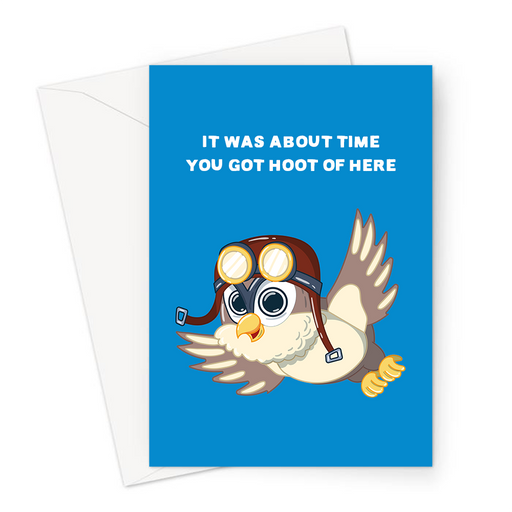 It Was About Time You Got Hoot Of Here Greeting Card | Funny Owl Pun You're Leaving Card, Travel, New Job, Flying Owl In Pilot's Goggles Waving Goodbye