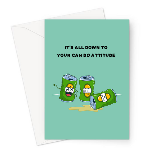 It's All Down To Your Can Do Attitude Greeting Card | Funny Beer Can Pun Congratulations Card, Empty Beer Cans, New Job, Graduation, Can Do
