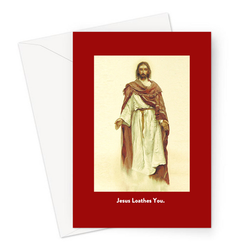 Jesus Loathes You. Greeting Card | Funny Vintage Joke Christmas Card, Jesus Hates You, Son Of God, Jesus's Birthday, Nativity
