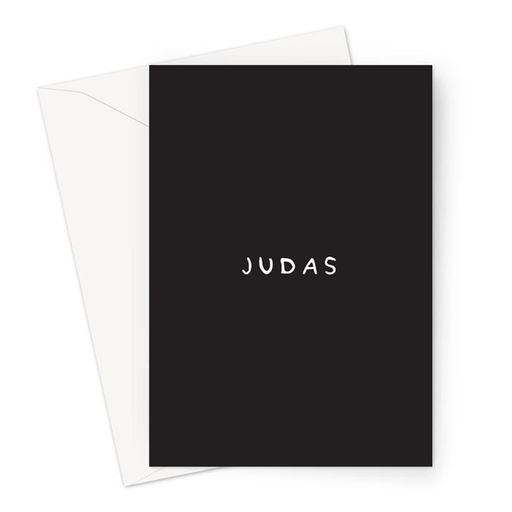 Judas Greeting Card | Deadpan You're Leaving Card, Funny Leaving Card, Deadpan Leaving Card