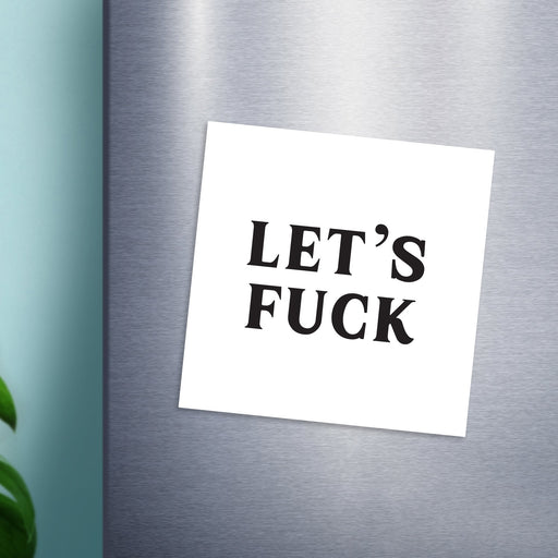 Let's Fuck Magnet | Funny Fridge Magnet, Rude Kitchen Magnet, Vintage Typography