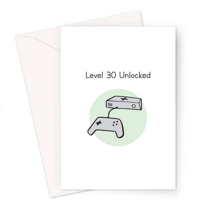 Level 30 Unlocked Greeting Card | 30th Birthday Card For Gamer, Thirtieth, Thirty Year Old, Gaming Obsessed, Games Console Doodle
