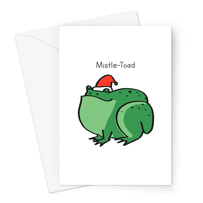 Mistle-Toad Greeting Card | Funny Toad Joke Christmas Card, Toad In Santa Hat, Misteltoe Pun, Amphibian