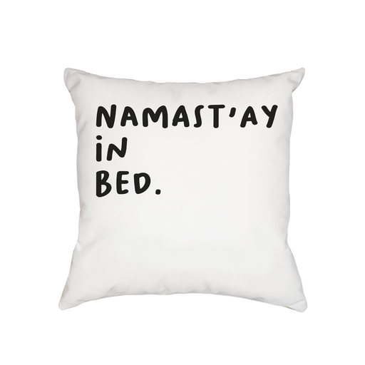 Namast'ay In Bed. Cushion | Yoga Pun Bedroom Cushion, Housewarming Gift, For Yogi, For Yoga Friend, Namaste