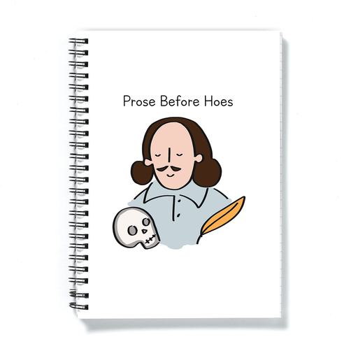 Prose Before Hoes A5 Notebook | Shakespeare Joke Gift, Bard, Bros Before Hoes, Friendship, Literature, Funny Literary Pun, Diary, For Writer, Reader