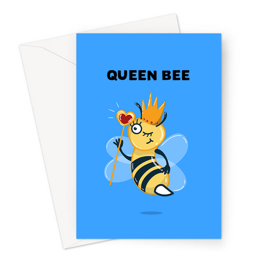 Queen Bee Greeting Card | Funny, Bee Pun Card For Friend, Bee In Crown With Sceptre, Royal Highness, Yass Queen, LGBTQ+
