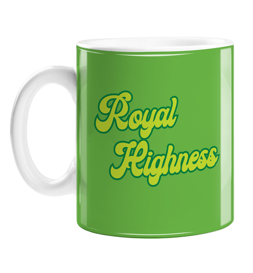 Royal Highness Mug | Weed Mug, Funny Gift For Weed Smoker, Stoner, Cannabis, Marijuana, Hash, Ganja, Pot