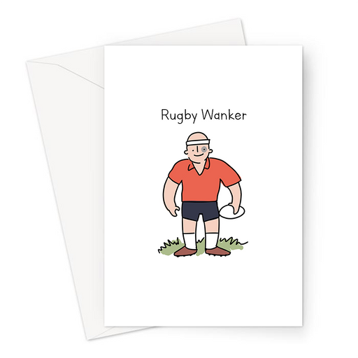 Rugby Wanker Greeting Card | Rude Card For Rugby Player, Funny Rugby Card, Six Nations, Rugby League, Burly Rugby Player