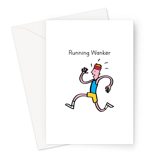 Running Wanker Greeting Card | Deadpan Greeting Card, Runner Greeting Card, Greeting Card For Runner, Funny Running Card