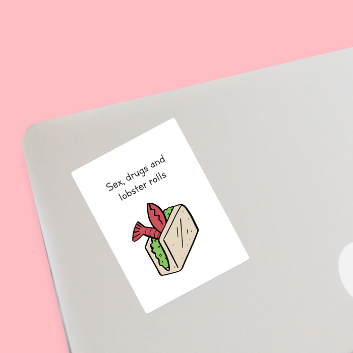 Sex Drugs And Lobster Rolls Sticker | Gift For Stoners, Sex Drugs And Rock N Roll Pun, Lobster Roll Doodle