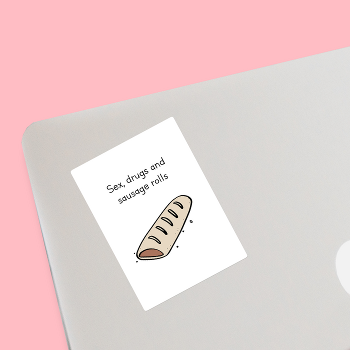 Sex Drugs And Sausage Rolls Sticker | Gift For Stoners, Sex Drugs And Rock N Roll Pun