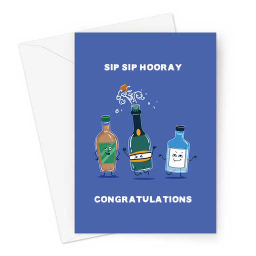 Sip Sip Hooray Congratulations Greeting Card | Hip Hip Hooray Congratulations, Alcohol Bottles Celebrating, Graduation, Exams, Champagne, Whiskey, Gin