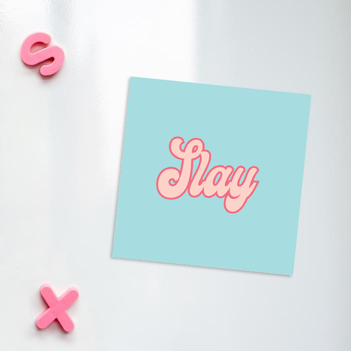 Slay Fridge Magnet | LGBTQ+ Gifts, LGBT, Slay Queen, Hype Gift For Friend, Slay All Day, Groovy Seventies Style Magnet