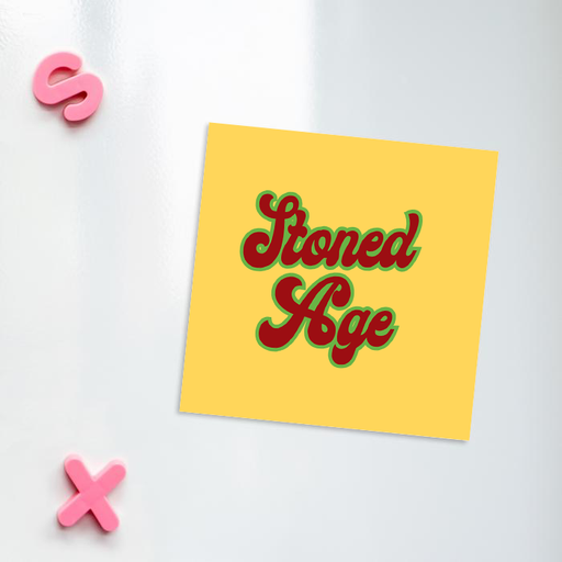 Stoned Age Fridge Magnet | Weed Magnet, Gift For Stoner, Gift For Weed Smoker, Birthday Gift For Stoner