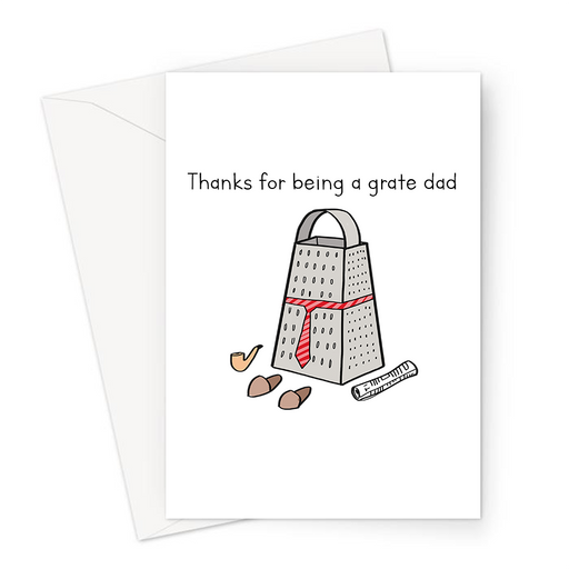 Thanks For Being A Grate Dad Greeting Card | Funny Pun Card For Dad, Father's Day Card, Cheese Grater In A Tie Dad Joke