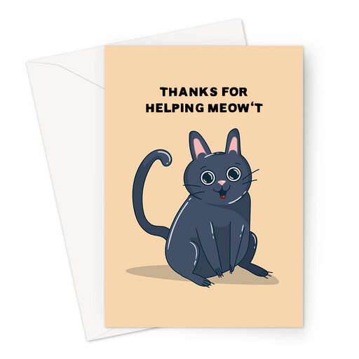 Thanks For Helping Meow't Greeting Card | Happy Cat Thank You Card, For Cat Lover, Cat Owner, Kitten, Thanks For Helping Me Out