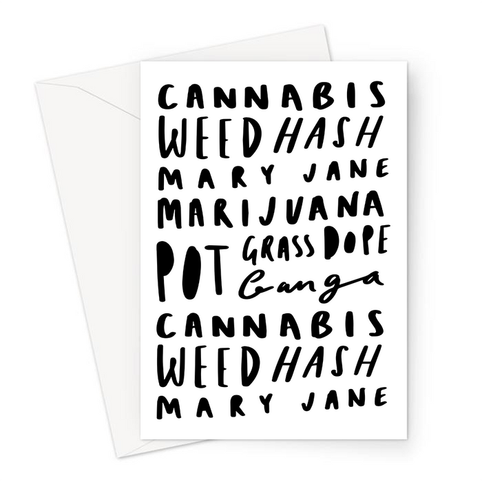 Weed Word Art Greeting Card | Cannabis, Mary J, Pot, Ganja, Hash, Grass, Dope