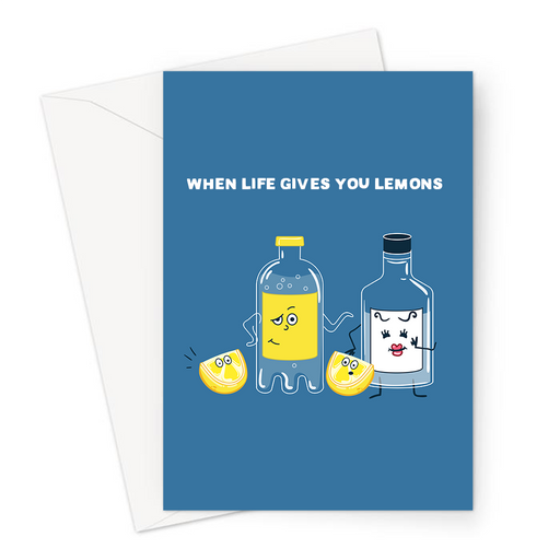 When Life Gives You Lemons Greeting Card | Funny Sympathy Card, Lost Job, Failed Exam, Breakup, Divorce, Bottle Of Gin, Bottle Of Tonic, G&T, Gin Joke