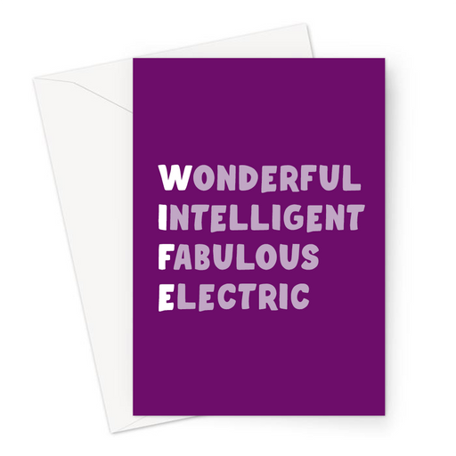 Wife Acronym Greeting Card | Funny, Nice Anniversary Card For Wife, Wonderful, Intelligent, Fabulous, Electric, Purple, White, Love, Valentine's