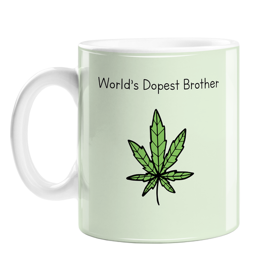 World's Dopest Brother Mug | Stoner Gift For Brother, Him, Funny Sibling Mug, Weed Pun, Cannabis, Marijuana, Hash, Dope, Ganja, Pot