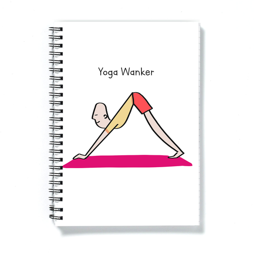 Yoga Wanker A5 Notebook |  Rude Gift For Yoga Lover, Yogi In Downward Dog Position Doodle, Notepad, Journal, Diary, Namaste