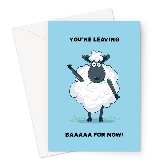 You're Leaving Baaaaa For Now! Greeting Card | Funny Sheep Pun You're Leaving Card, Going Away Travelling, Bye For Now, Sheep Waving Goodbye