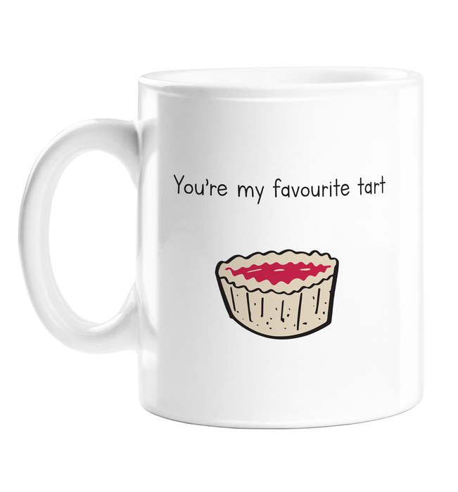 You're My Favourite Tart Mug | Funny, Rude Gift For Her, LGBTQ+, Tart Doodle