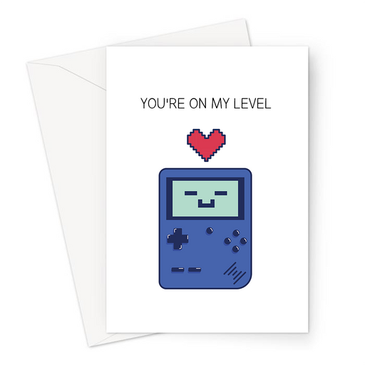 You're On My Level Greeting Card | Cute, Funny Gaming Pun Valentine's Card, Love, Games Console With A Love Heart, Anniversary