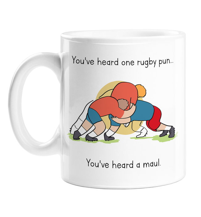 You've Heard One Rugby Pun... You've Heard A Maul. Mug | Joke Gift For Rugby Player, Funny Pun Mug For Rugby Fan, Hand Illustrated Rugby Maul