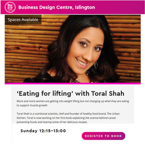 'Eating for lifting' with Toral Shah