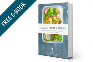 Kickstart cancer nutrition - free E-book
