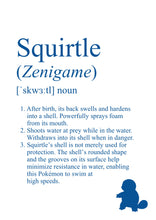 Load image into Gallery viewer, Pokémon Dictionary Definition 0007 Squirtle