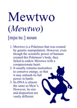 Load image into Gallery viewer, Pokémon Dictionary Definition 0150 Mewtwo
